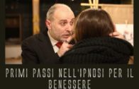 PRIMI PASSI NELL'IPNOSI PER IL BENESSERE